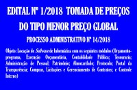 Edital nº 1/2018 Tomada de Preços do Tipo: Menor Preço Global
